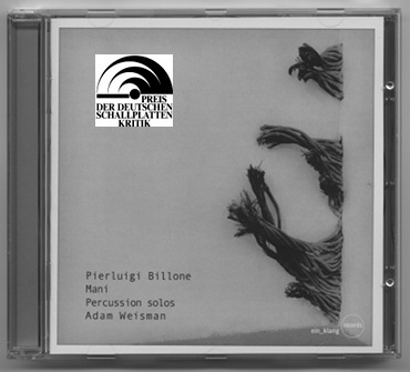Mani CD, perc solos by Pierluigi Billone